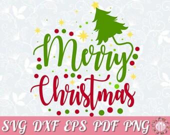 merry christmas svg cut file christmas tree svg files for cricut christmas quote svg holiday svg christmas shirt design christmas decor