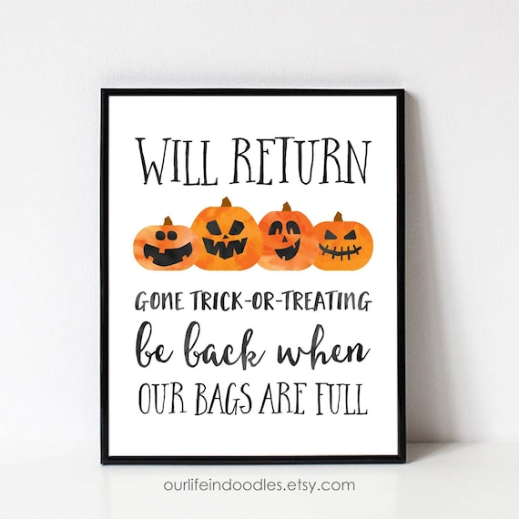 photo about Will Return Sign Printable identified as Halloween Night time Doorway Indication, Out Trick or Dealing with Be Instantly