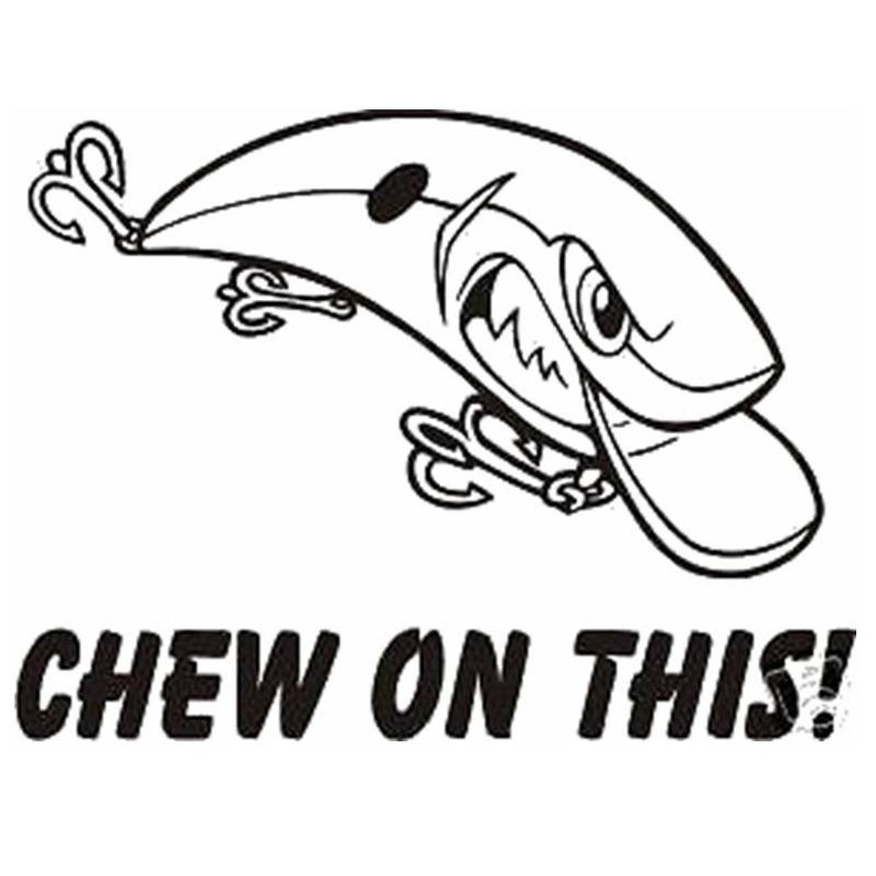 Chew On This Crankbait Funny Fishermen Vinyl Decal Fishing