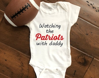 Watching the Patriots with Daddy New England Patriots Baby New England  Football Patriots Baby Football Baby Gift for New Dad New York Sports f6bcb2ad5
