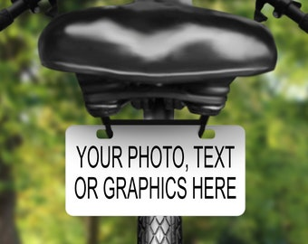 Personalize this aluminum bicycle tag, license plate printed with your favorite photo or saying