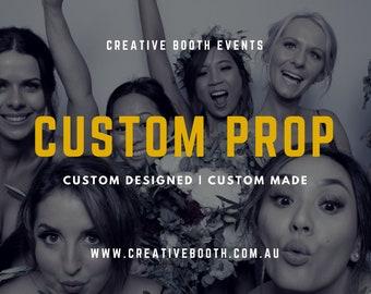 Custom Photo Booth Prop