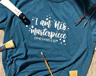 I am His masterpiece T-shirt