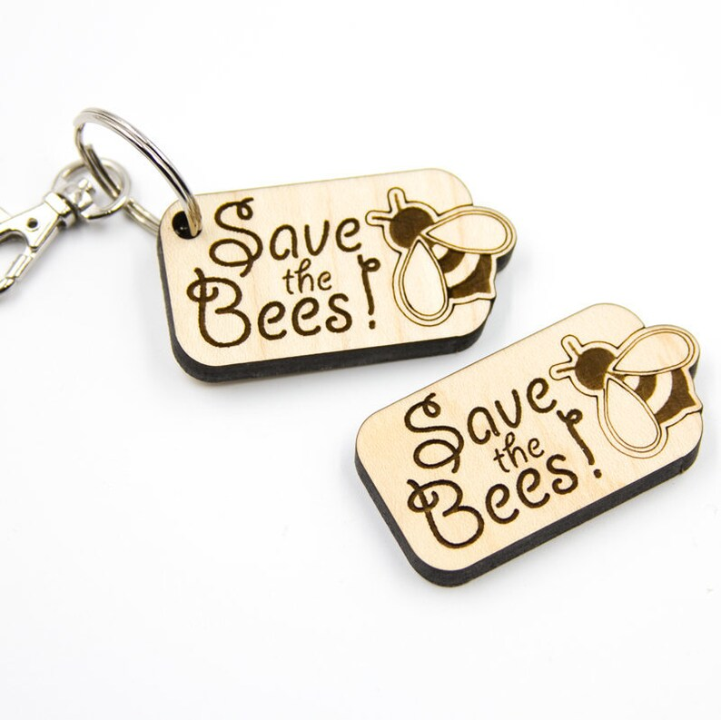 Save The Bees Keychain Charm Bee Pin Laser Cut Charm Wood image 0