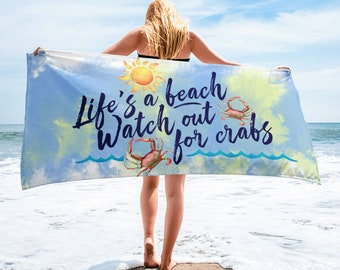 Watch out for Crabs Towel
