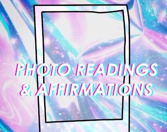 Photo Readings Affirmations