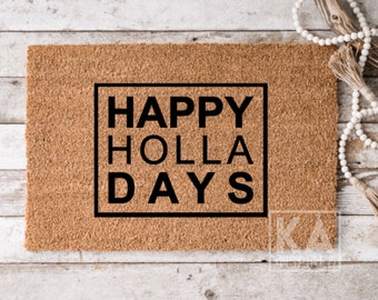 Happy Holla Days doormat, farmhouse holiday doormat, Christmas farmhouse Doormat, holiday farmhouse decor, Winter doormat, welcome mat