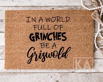 Be a Griswold Christmas Doormat, Funny Christmas doormat, Christmas home doormat, Christmas decor, Winter doormat, welcome mat, hilarious
