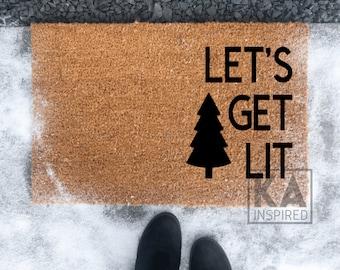 Let's Get Lit, Christmas Doormat, Funny Christmas doormat, Christmas Tree doormat, Christmas decor, Winter doormat, welcome mat, hilarious