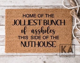 Jolliest Bunch Of Assholes This Side Of The Nuthouse, Christmas Doormat, Funny doormat, Christmas decor, Winter doormat, funny christmas