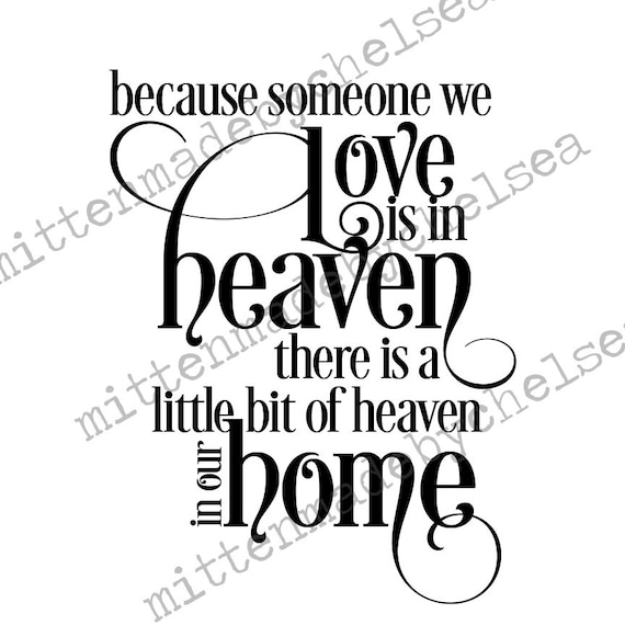 Because Someone We Love Is In Heaven Svg Dxf Pdf Digital Cut Etsy