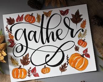 "Handlettered WATERCOLOR FALL DECOR; 8x10; ""Gather"";home decor; fall decor; decor; gift"