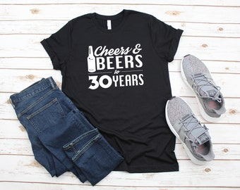 30th Birthday T Shirt Tee Cheers Beers To 30 Years Thirty AF Funny Gifts For Him More Colors