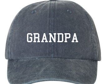 517ac59d GRANDPA Embroidered Dad Hat, Pigment Dyed Unstructured Hat, Baby  Announcement, Grandpa To Be, Choose Hat Color! Choose Any Color Thread!