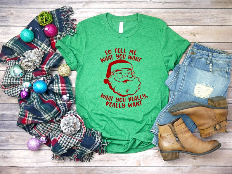 cc373aac Santa Tell Me What You Want Funny Christmas Shirt Funny | Etsy