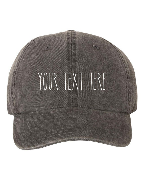 287da0f014e Your Text Here Custom Dad Hat Cap Pigment Dyed Unstructured