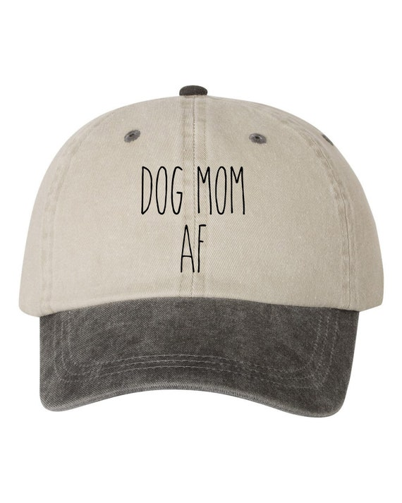 aa7057935cd Dog Mom AF Dad Hat Cap Pigment Dyed Unstructured Baseball