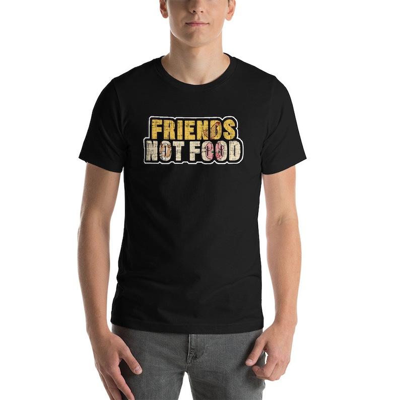 1cc42bc71 Friends Not Food T-shirt Vegan shirt Friends not food | Etsy