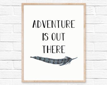 Adventure is out there feather Printable, Boys Room Decor, Boys Nursery Decor, Feather