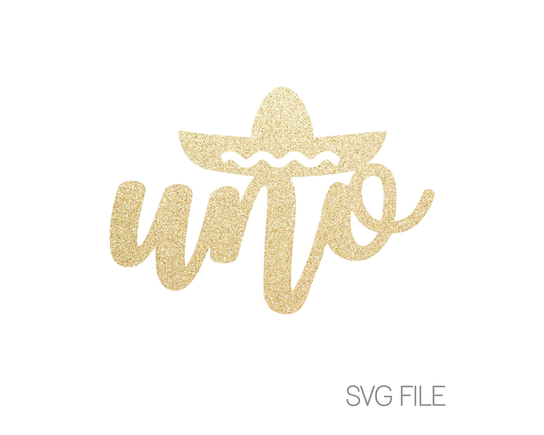 Uno Svg Fiesta Svg Taco Party First Birthday 1st Etsy