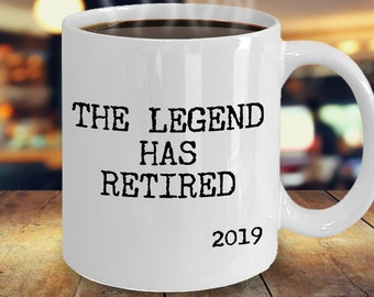 2019 Retirement Gifts, Retired in 2019, 2019 Retiree, The Legend Has Retired 2019, 2019 Retirement Gag Gifts, Gift Idea For Retiring In 2019