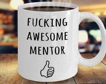 Mentor Gift Mug Funny For Best Ever Awesome Appreciation Thank You