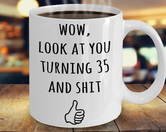 Funny 35th Birthday Gifts Gift Ideas Idea For Party Bday Gag Joke