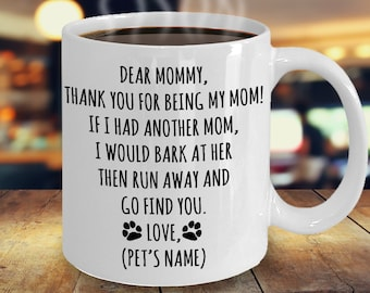 Dog Mom Personalized Gifts, Dog Mom Custom Gift, Dog Mom Mug, Gift To Mom From Dog, Personalized Dog Mom Cup, Funny Gift Idea For Dog Mom
