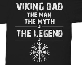 f9f94d03 Viking Dad, Gift For Viking Dads, Father's Day Gift For Vikings, Heathen Dad  Gifts, Viking Father Gifts, The Man The Myth The Legend Shirt