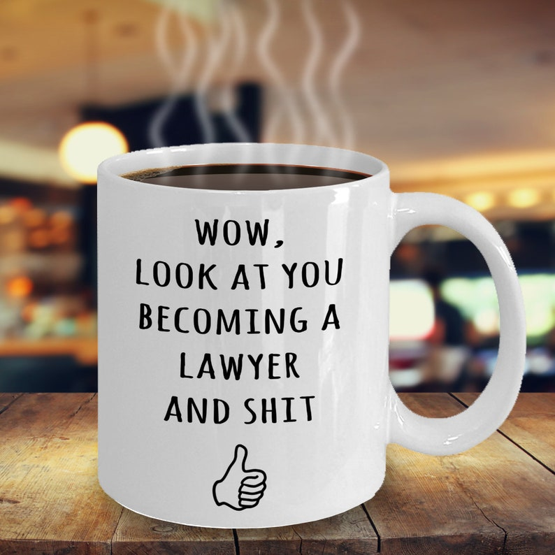 Look At You Becoming A Lawyer Coffee Mug Lawyer Related image 0