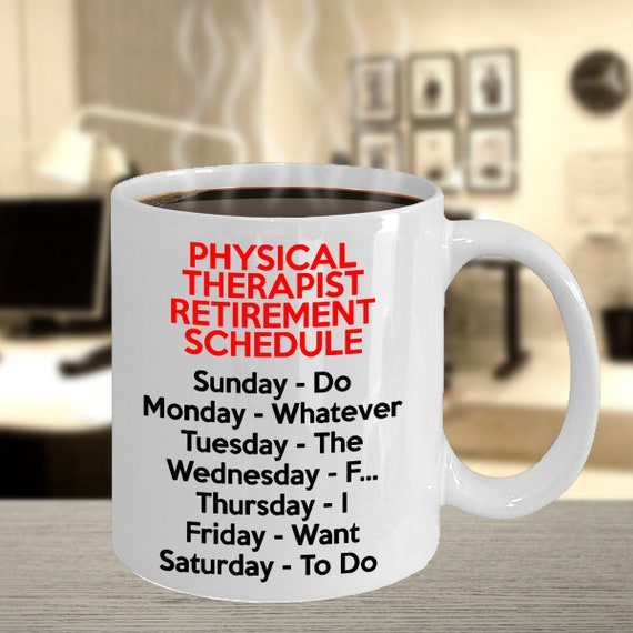 Physical Therapist Retirement Gifts Funny Gift Idea For Retired Pt Pt Retiree Retired From Physical Therapy Retired Pt Gag Gift Mug