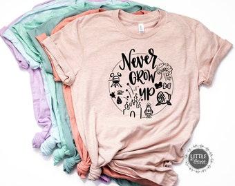 Never Grow Up Disney - Disney shirts - Disney Shirts for women - Disney Family Shirts -Disney World shirt -Disney shirt - Magic Kingdom