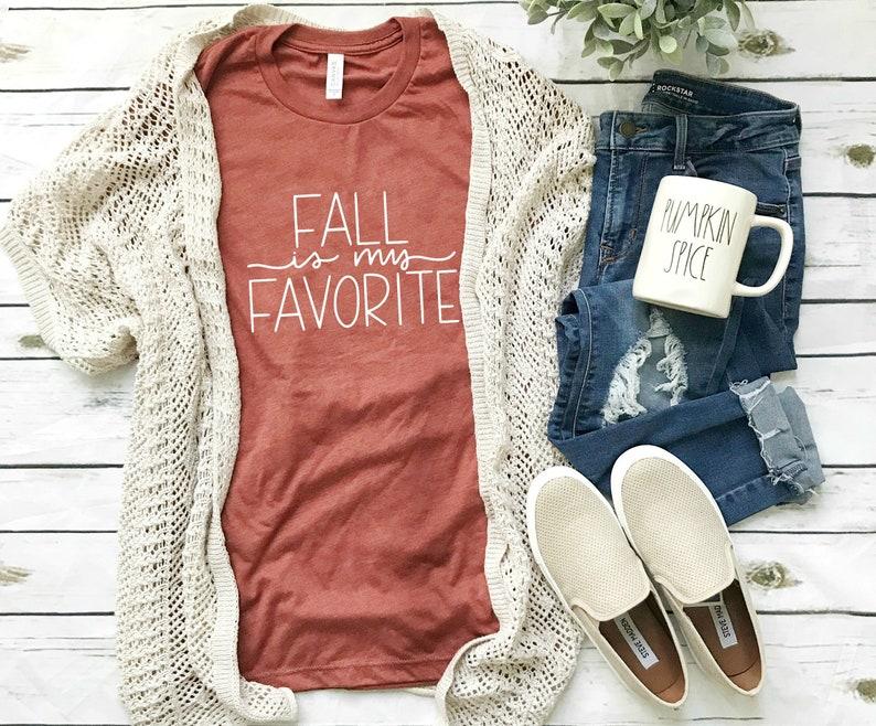 Fall Shirts  Fall is my Favorite Shirt  Fall tshirts  Fall image 0