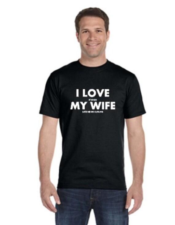 c76b76dbd Funny Curling t-shirt men's I love my wife when she | Etsy