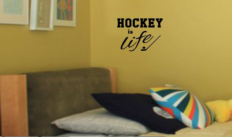 Inspirational quote. Custom sticker Custom wall decal for boys and girls Wall Decal hockey is life