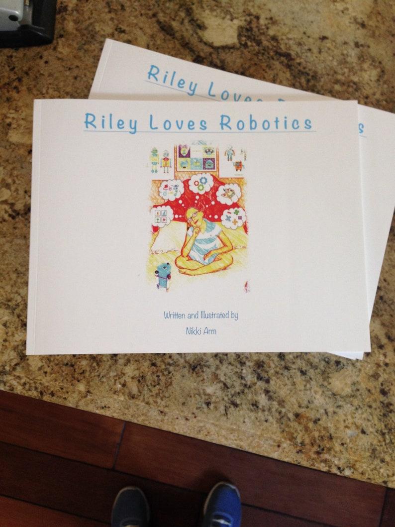 Riley Loves Robotics  STEAM children's book  educational image 0