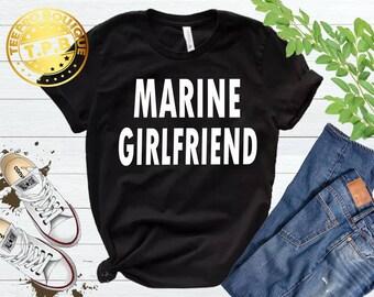 Marine Girlfriend Shirt, Gifts for Girlfriend Shirt , T-shirts For Girlfriend ,Funny TShirts ,Marine Wife shirt ,Military Shirt, Marine GF
