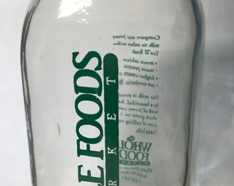 A Quart Milk Bottle - Whole Foods, Floresville, Texas