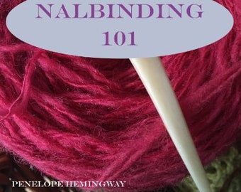 Nalbinding 101 - How To Do OSLO Stitch Booklet PDF  12 pages downloadable (2nd Edition).