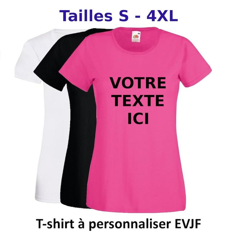 e258809b78f T-shirt à personnaliser avec votre propre texte choix de