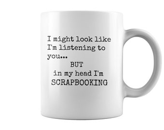 Funny Scrapbook Mug - Gift