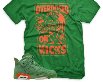 47a31bc6a2f625 GREEN Overdosed On Kicks T Shirt for Jordan 6 VI Gatorade Suede Be Like Mike