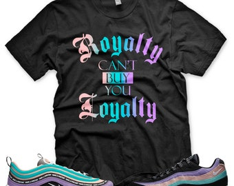 8407b251bbb New Black ROYALTY T Shirt for Air Max 97 1 Have a Nike Day