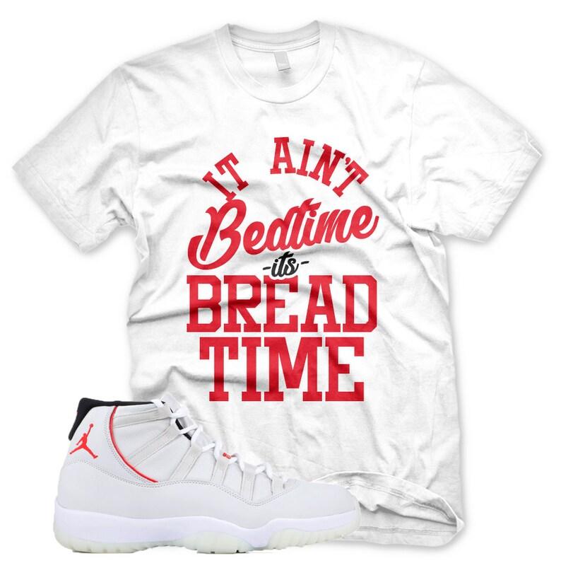 5870d2b8a7c4f9 New White BREAD TIME T Shirt for Jordan XI Retro 11 Platinum