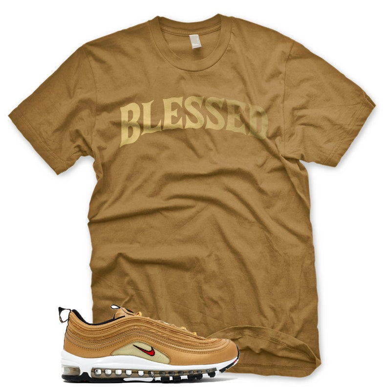 6c2254b6182f2 New BW BLESSED T Shirt for Nike Air Max 97 Metallic Gold