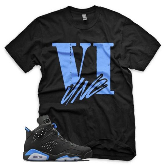 reputable site 6f237 6e85d New VI Unc T Shirt for Jordan Retro 6 VI University Blue UNC