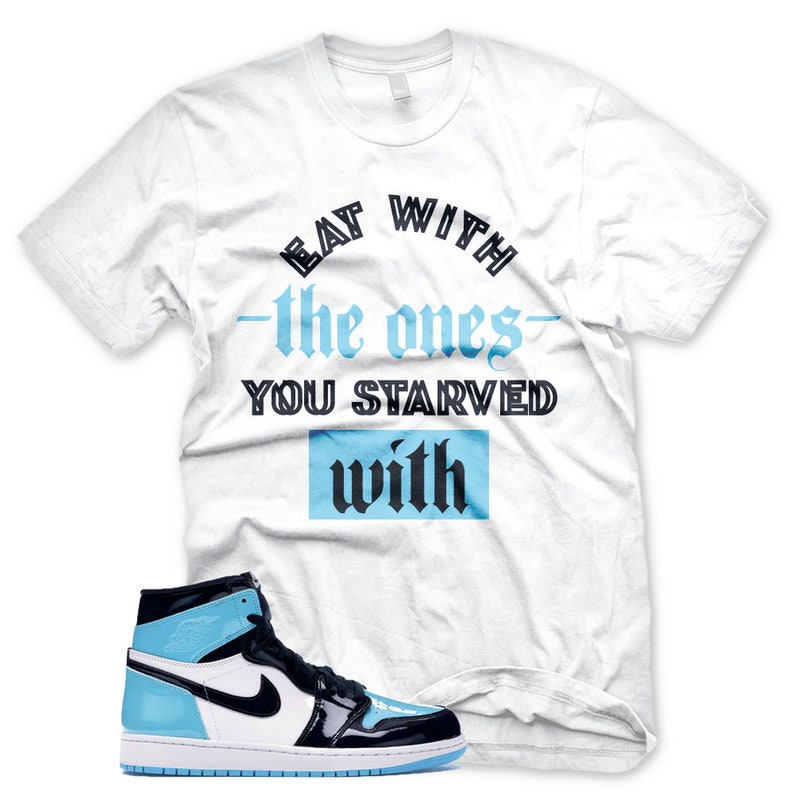 a4d78cd7413ed New STARVED T Shirt for Jordan 1 UNC Patent Leather Blue Chill