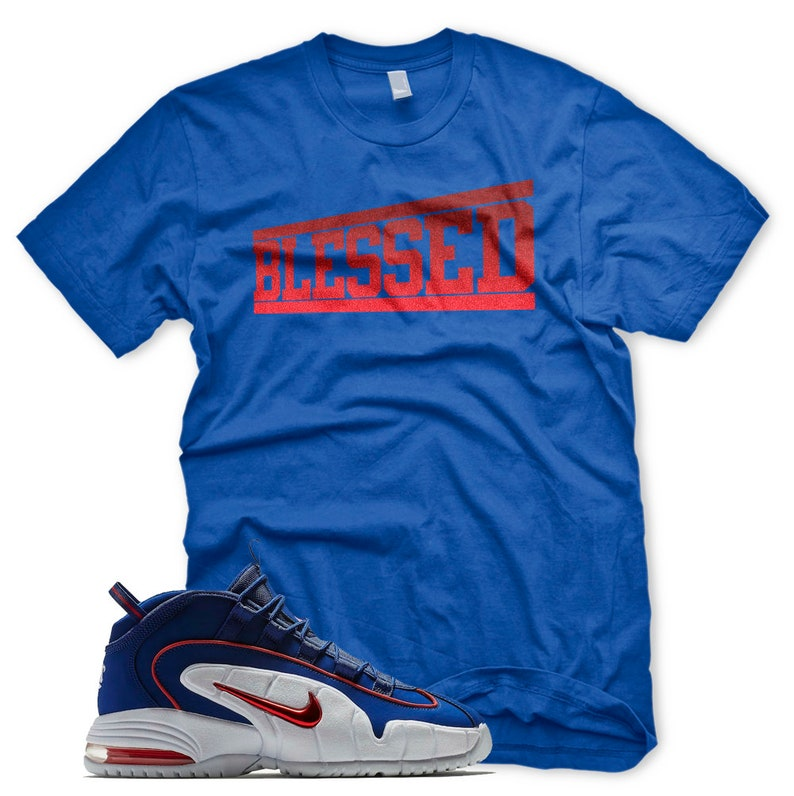 96d32e66cd4f New OG BLESSED T Shirt for Nike Air Max Lil Penny 1 Deep Royal