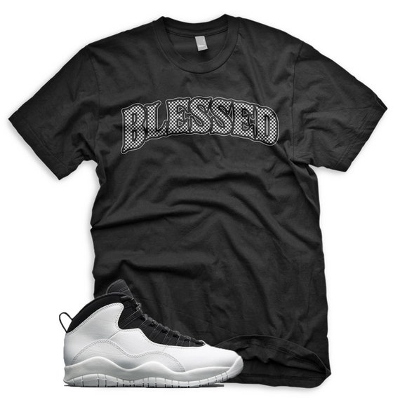 detailed pictures ae92b 838e2 New BW BLESSED T Shirt for Jordan Retro 10 Im Back Summit White Respect