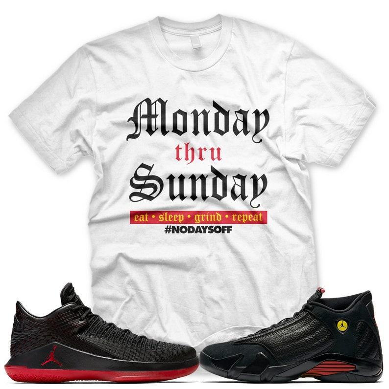 0fc5dc2535e New White Monday thru Sunday T Shirt for Jordan Last Shot XIV | Etsy